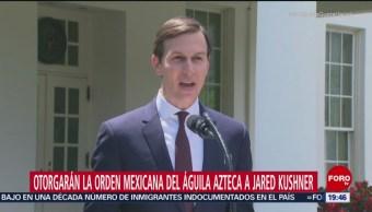 México Otorgará Reconocimiento Yerno Donald Trump