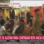 Migrantes preparan plan para continuar ruta a Estados Unidos