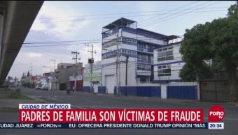 Padres De Familia Acusan Fraude Escuela Amigos México Sur