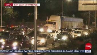Reabren Vialidad Carretera México-Pachuca Bloqueo Tráfico