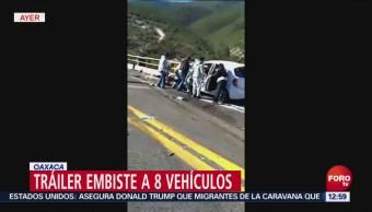 Tráiler embiste a 8 vehículos en Oaxaca