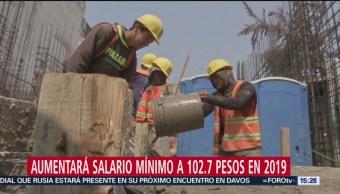 Aumentará salario mínimo a 102.7 pesos en 2019