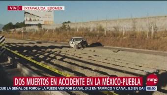 Accidente en la autopista México-Puebla deja 2 muertos