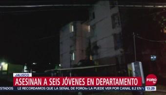 Asesinan a 6 jóvenes en un departamento en Guadalajara, Jalisco