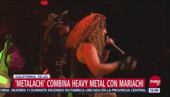 Atrae la música 'metalachi' en California, Estados Unidos