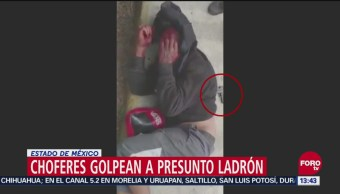 Choferes golpean a presunto ladrón en Cuautitlán Izcalli