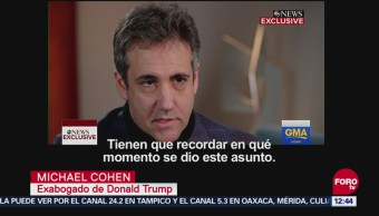 Cohen: Trump me ordenó pagar a mujeres para comprar silencio