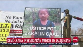 Demócratas Investigarán Muerte Niña Migrante Guatemalteca