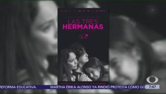 Despierta con Cultura: Se presenta 'Las tres hermanas' en CDMX