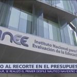INEE rechaza recorte a su presupuesto