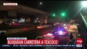Bloquean Carretera A Texcoco, Estado De México, Carretera A Texcoco, Subfiscalía Regional De La Pgr, Pgr