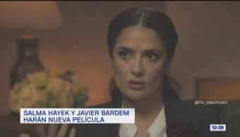 #LoEspectaculardeME: Salma Hayek y Javier Bardem harán nueva película