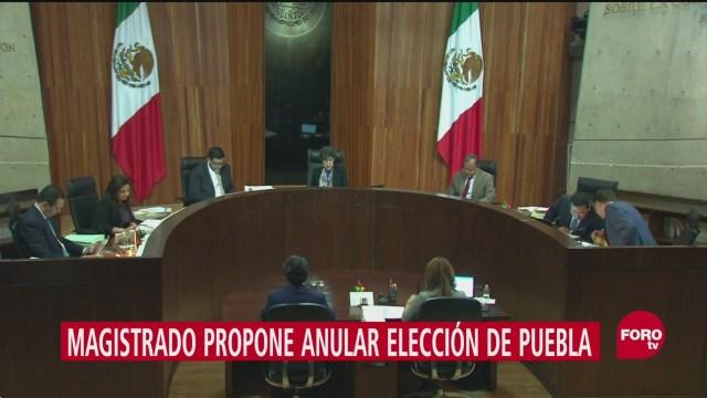Magistrado TEPJF Pedirá Anular Elección Puebla