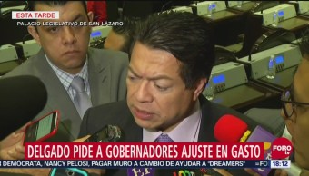 Mario Delgado pide a gobernadores ajustes en gasto
