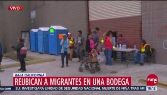 Reubican a migrantes en una bodega en Tijuana