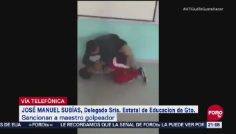 Separan Puesto Maestro Golpeó Estudiante Guanajuato