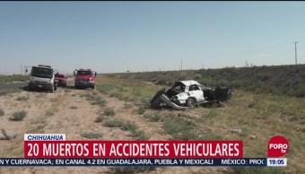 Suman 20 Muertos Periodo Vacacional En Chihuahua