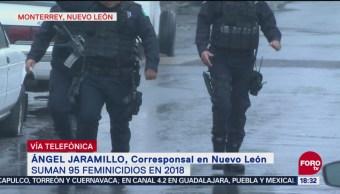 Suman 95 feminicidios en 2018 en Nuevo León