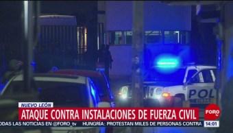 Atacan instalaciones de Fuerza Civil en Nuevo León