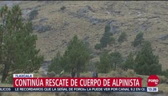 Continúa rescate de cuerpo de alpinista en Tlaxcala