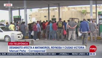 Desabasto de gasolina afecta Matamoros, Reynosa y Ciudad Victoria