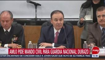 Durazo: AMLO propone cambiar diseño de Guardia Nacional a mando civil