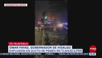 Explosión Ducto Pemex Deja Varios Quemados Tlahuelilpan Omar Fayad