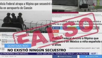 Falso, secuestro de niña española reportado en Quintana Roo