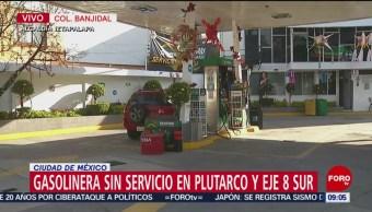Gasolinera sin servicio en Plutarco Elías Calles y Eje 8, CDMX
