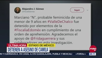 Detienen A Asesino De Camila En Valle De Chalco, Detienen A Asesino De Camila, Valle De Chalco, Fiscalía Del Estado De México, Marciano N, Asesino De Camila, Niña De 9 Años, Valle De Chalco, Estado de México (Edomex), Abuso sexual infantil