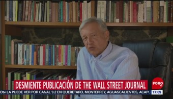 Amlo Desmiente Publicación De The Wall Street Journal, Amlo, The Wall Street Journal, Andrés Manuel López Obrador, Compra De Combustible De Eu