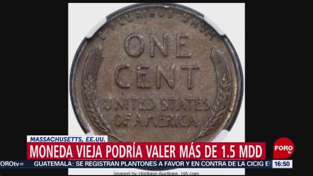 Moneda vieja podría valer más de 1.5 millones de dólares en EU