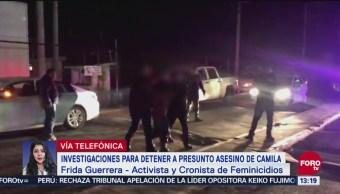 Presunto feminicida de Camila fue capturado tras llamada telefónica