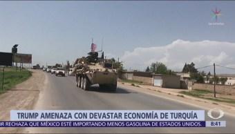 Trump amenaza con devastar a Turquía