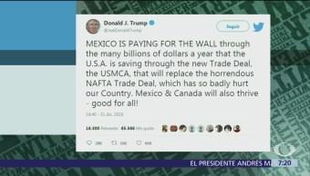 Trump reitera que México está pagando por el muro con T-MEC