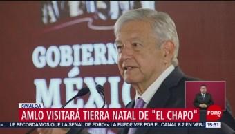 Foto: AMLO visitará tierra natal de 'El Chapo'