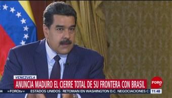 Anuncia Maduro el cierre total de su frontera con Brasil
