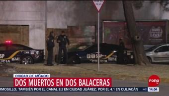 Dos muertos dejan dos balaceras en la CDMX