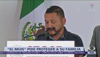 'El Mijis' pide protección para su familia en SLP