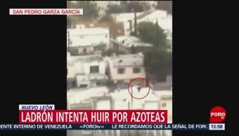 Foto: Ladrón intenta huir por azoteas en Nuevo León