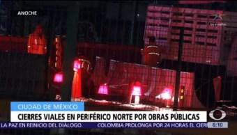 Por obras públicas cierran tramos en Periférico Norte