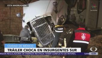 Tráiler choca en Insurgentes Sur, CDMX