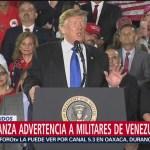 Foto: Trump lanza advertencia a militares venezolanos