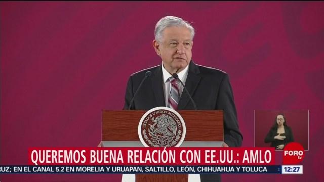 Foto: AMLO Buena Relación Estados Unidos 29 de Marzo 2019