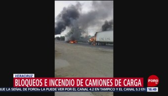 Foto: Bloqueos e incendio de camiones de carga en Veracruz