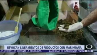 Cofepris revoca lineamientos de productos con marihuana