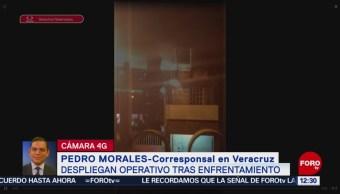 Despliegan operativo tras enfrentamiento en Veracruz