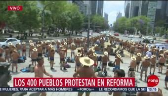 Foto: Integrantes de los 400 pueblos protestan en Reforma