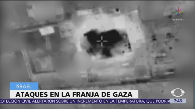 Israel lanza ataque a la Franja de Gaza