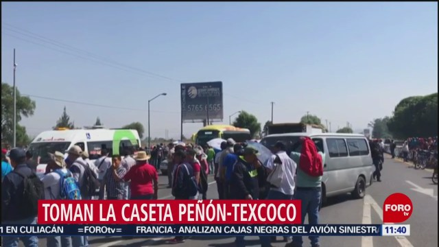 Manifestantes mantienen tomada la caseta Peñón-Texcoco